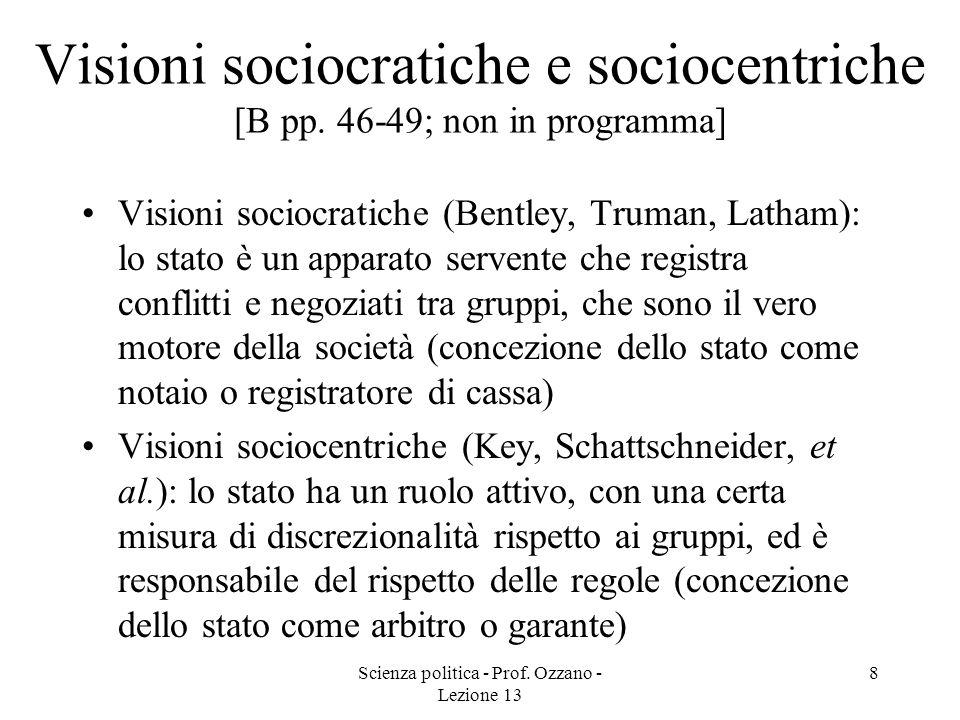 Visioni sociocratiche e sociocentriche [B pp. 46-49; non in programma]